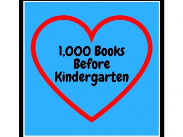 1,000 Books Before Kindergarten  - Sign up today!