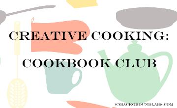 Creative Cooking: Cookbook Club (Theme: Comfort Food) October 22 @ 5:00 PM
